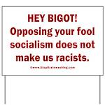 Fools for Socialism Yard Sign