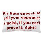 Racism Weapon Pillow Case