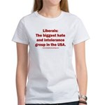 Liberals Hate More Women's Classic T-Shirt