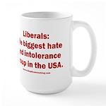 Liberals Hate More 15 oz Ceramic Large Mug