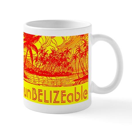 UnBelizeable Mugs