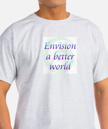 Envision Better World T-Shirt