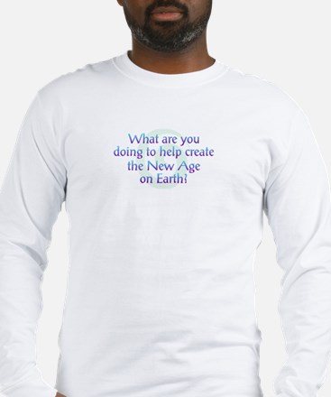 What Are You Doing Long Sleeve T-Shirt