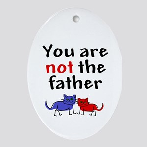 Not father (cats) Oval Ornament