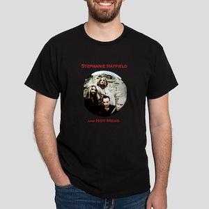 Stephanie Hatfield & Hot Mess Dark T-Shirt