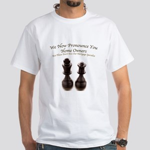 Home Owners-King and Queen-White T-Shirt