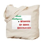 Artificial Intelligence Weapons Of Mass Tote Bag