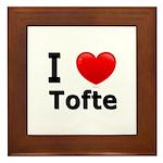 I Love Tofte Framed Tile