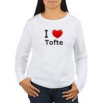 I Love Tofte Women's Long Sleeve T-Shirt