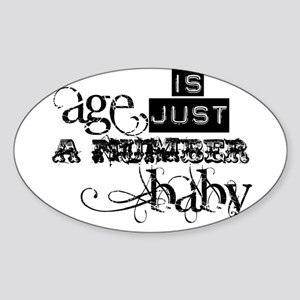 Age is Just a Number Oval Sticker