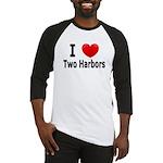 I Love Two Harbors Baseball Jersey