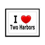 I Love Two Harbors Framed Panel Print