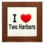 I Love Two Harbors Framed Tile