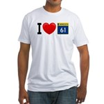 I Love Highway 61 Fitted T-Shirt