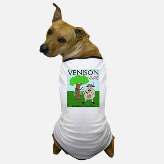Venison - The Other Red Meat Dog T-Shirt