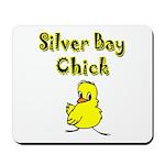 Silver Bay Chick Mousepad