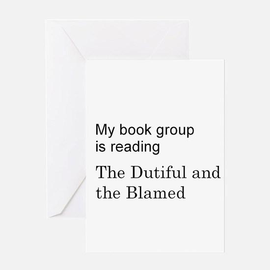 Dutiful and Blamed Greeting Card