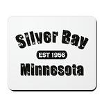 Silver Bay Established 1956 Mousepad