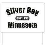 Silver Bay Established 1956 Yard Sign