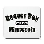 Beaver Bay Established 1856 Mousepad