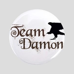 """Team Damon 3.5"""" Button"""