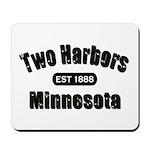 Two Harbors Established 1888 Mousepad