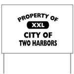Property of City of Two Harbors Yard Sign