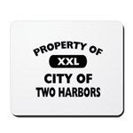 Property of City of Two Harbors Mousepad