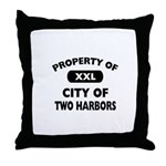 Property of City of Two Harbors Throw Pillow