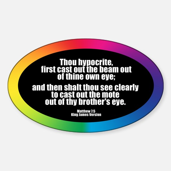 THOU HYPOCRITE Oval Decal
