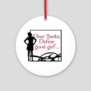 Define Good Girl (Kids) Ornament (Round)