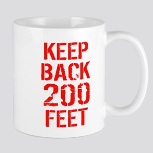 Rescue Me Keep Back 200 Feet Mug