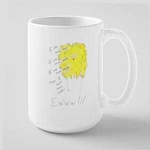 Ewww!!! Large Mug