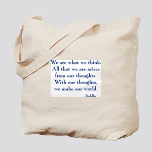 We Are What We Think Tote Bag