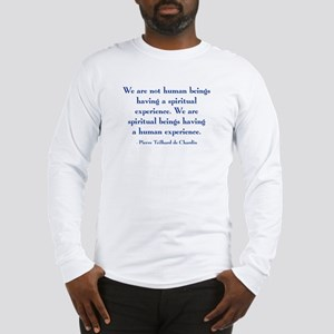 Spiritual Experience Long Sleeve T-Shirt