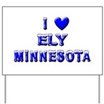 I Love Ely Winter Yard Sign