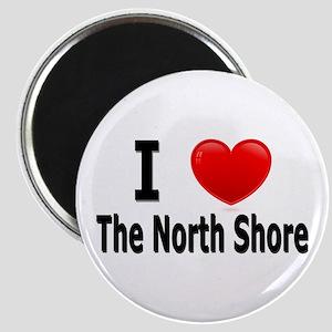 I Love The North Shore Magnet