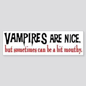 Vampires Are Nice Bumper Sticker