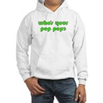Who's Your Pep Pep? Hooded Sweatshirt