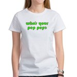 Who's Your Pep Pep? Women's T-Shirt