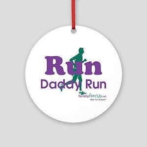 TNT Run Daddy Run Ornament (Round)