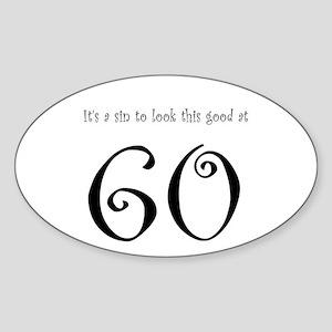 it's a sin 60 Oval Sticker