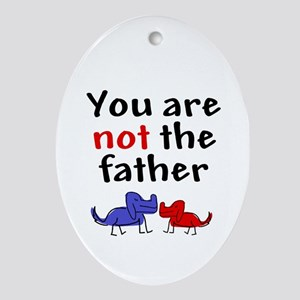 Not father (dogs) Oval Ornament