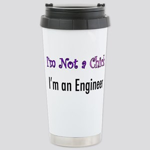 Not a Chick, Engineer Stainless Steel Travel Mug
