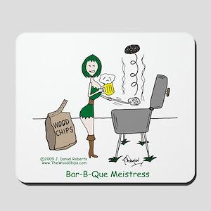 Bar-B-Que Meistress Mousepad