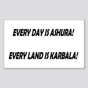 EVERY DAY IS ASHURA! Rectangle Sticker