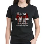Ask Me Why Not To Buy A Shiba Women's Dark T-Shirt