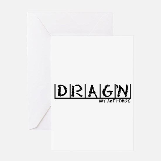Drag'n Anti-Drug Greeting Card
