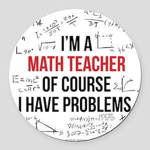 Math Teacher Problems Round Car Magnet