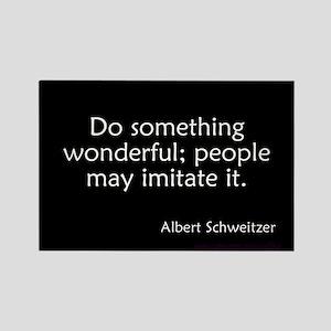 Do Something Wonderful Schweitzer Rectangle Magnet